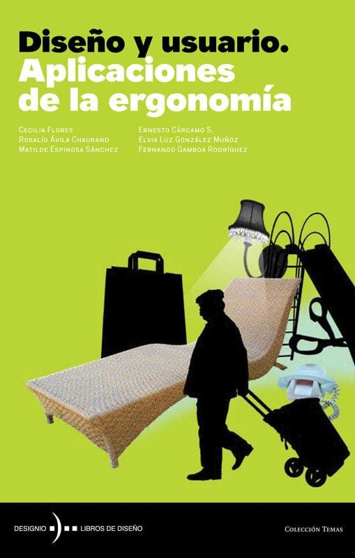 Diseño y usuario. Aplicaciones  de la ergonomía