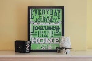 Image of Everyday is a Journey Print