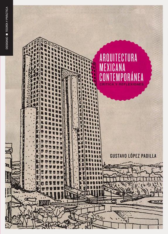 Image of Arquitectura mexicana contemporánea. Crítica y reflexiones