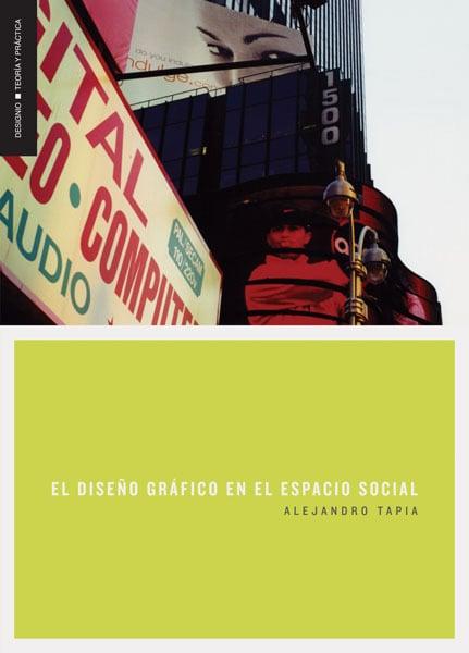 El diseño gráfico en el espacio social