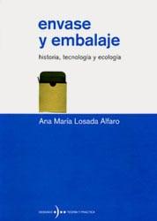 Image of Envase y embalaje. Historia, tecnología y ecología