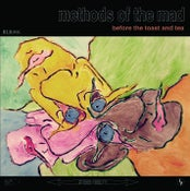 "Image of Before the Toast and Tea ""Methods of the Mad"" LP (BLR-006)"