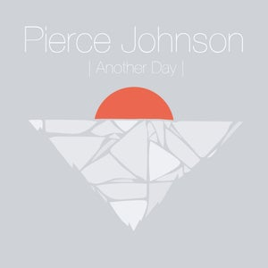 Image of Pierce Johnson-Another Day EP