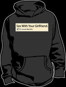Image of Sex with your girlfriend Hoodie