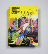 Image of Nothing Lasts Forever Magazine Vol.1 to 8 ** Last Copies **