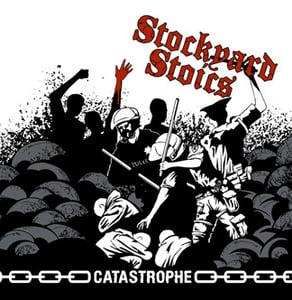 Image of Stockyard Stoics - Catastrophe