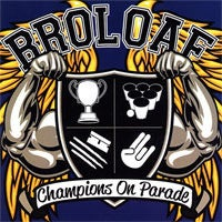 """Image of BroLoaf - """"Champions On Parade"""" CD"""