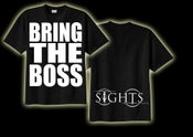Image of Sights - BRING THE BOSS T-Shirt