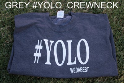 Image of GREY #YOLO CREWNECKS