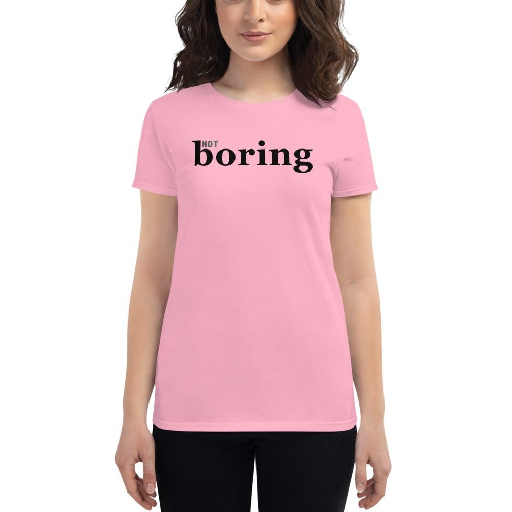 Image of Not Boring Women's Tee