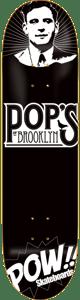 Image of Pops Pow Skateboard