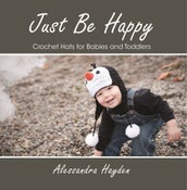 Image of Just Be Happy Crochet Hats for Babies and Toddlers