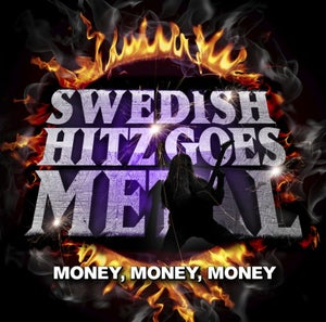 Image of Swedish Hitz Goes Metal - Money Money Money - DOOCD001