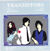"Image of SOLD OUT - TRANZISTORS ""YOO WILL"" b/w ""YOO DON'T"" cass records 45 - SOLD OUT"