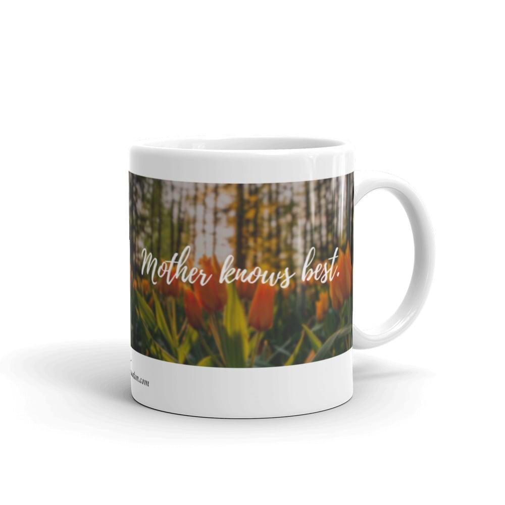 Image of Orange Tulips, Mother Knows Best White glossy mug