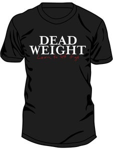 Image of Dead Weight T-Shirt