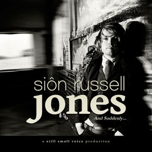 Image of And Suddenly by Siôn Russell Jones