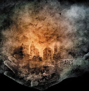 Image of Flares - Kingdom Come