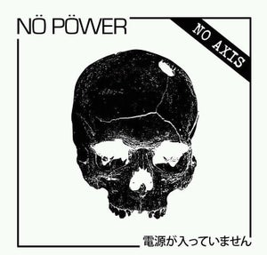 Image of Nö Pöwer | No Axis 7""