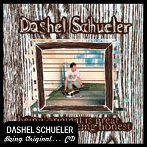 "Image of Dashel Schueler ""Being Original is Great but so is Being Honest"" CD DSBR003"