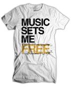 Image of Music Sets Me Free(MSMF) T-Shirt