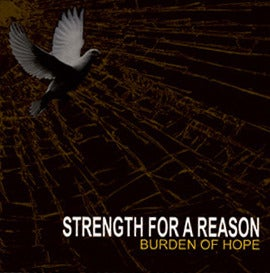 "Image of Strength For A Reason ""Burden of Hope"" CD"
