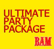 Image of Ultimate Party Package