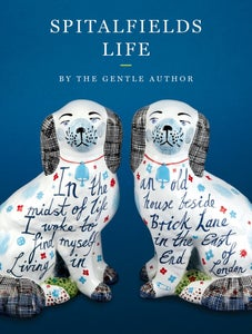 Image of Spitalfields Life by The Gentle Author