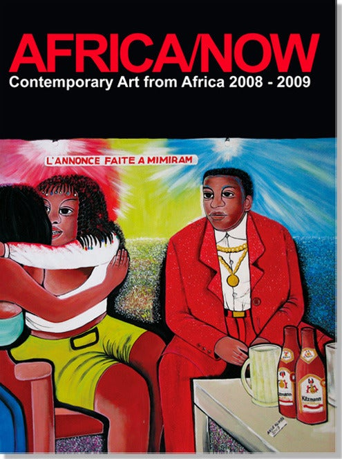 Image of AFRICA/NOW contemporary art from Africa 2008 - 2009