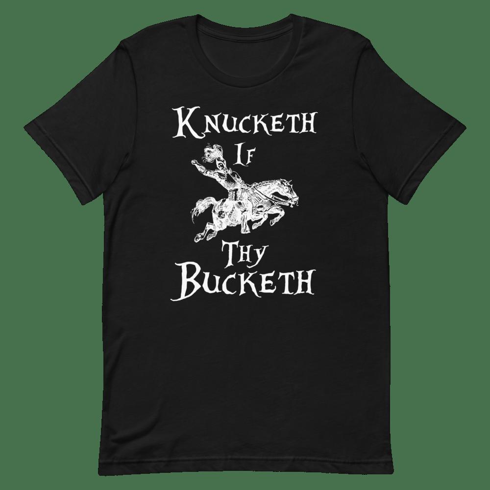 Knucketh If Thy Bucketh Alternate
