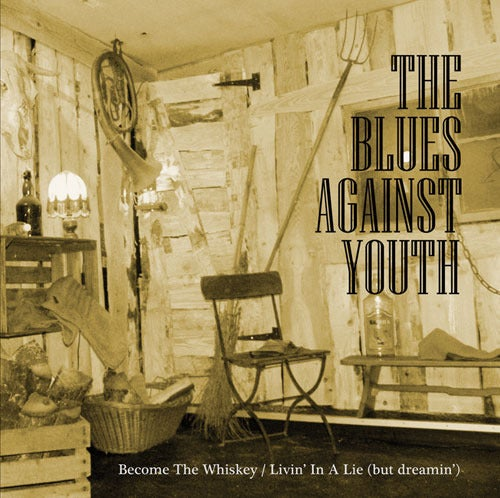 Image of THE BLUES AGAINST YOUTH 7""