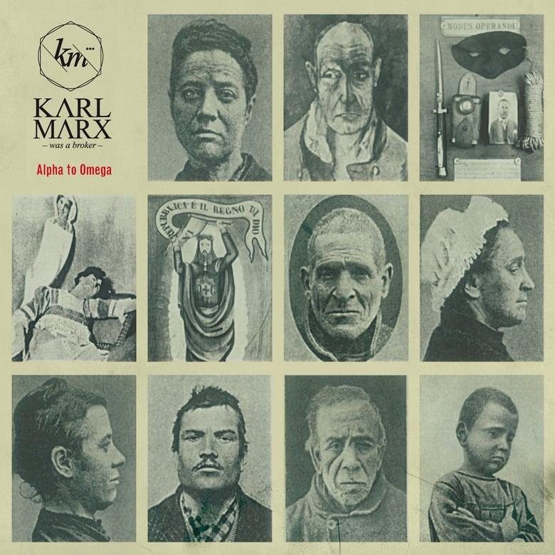 "Image of KARL MARX WAS A BROKER ""Alpha to Omega"" Cd"
