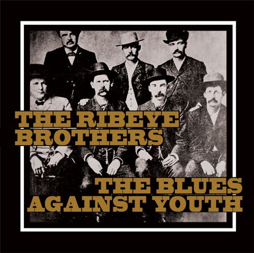 Image of Split THE RIBEYE BROTHERS / THE BLUES AGAINST YOUTH 7""