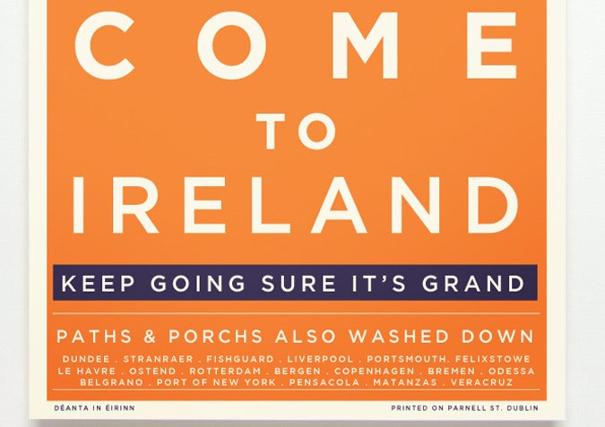 Image of COME TO IRELAND - DO YOU WANT YOUR AULD LOBBY WASHED DOWN