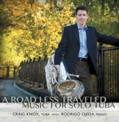 Image of Craig Knox: A Road Less Traveled, Music for Solo Tuba