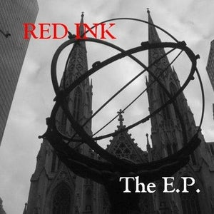 Image of Red Ink The Band - The E.P. (Bandcamp purchase!)