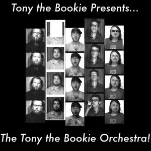Image of Tony the Bookie Presents... The Tony the Bookie Orchestra (LP)