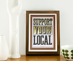 Image of SUPPORT YOUR LOCAL