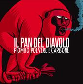 Image of Il Pan del Diavolo - Piombo, polvere e carbone