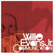 "Image of Willie Evans Jr - ""Communication"""