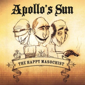 Image of Apollo's Sun - The Happy Masochist