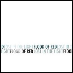 "Flood Of Red - ""Lost In The Light"" CDEP"