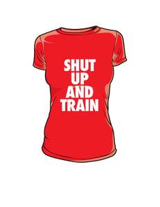 Image of Womens Shut Up and Train Red/White Tshirt