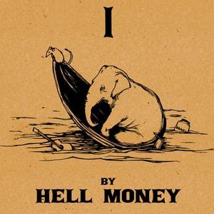 Image of HELL MONEY - I (CSR01)