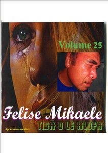 Image of FELISE MIKAELE HITS VOl 25 - NEW!