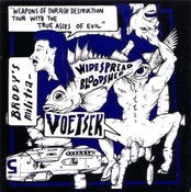 Image of BRODY'S MILITIA//VOETSEK//WIDESPREAD BLOODSHED Weapons Of Thrash Destruction 6""