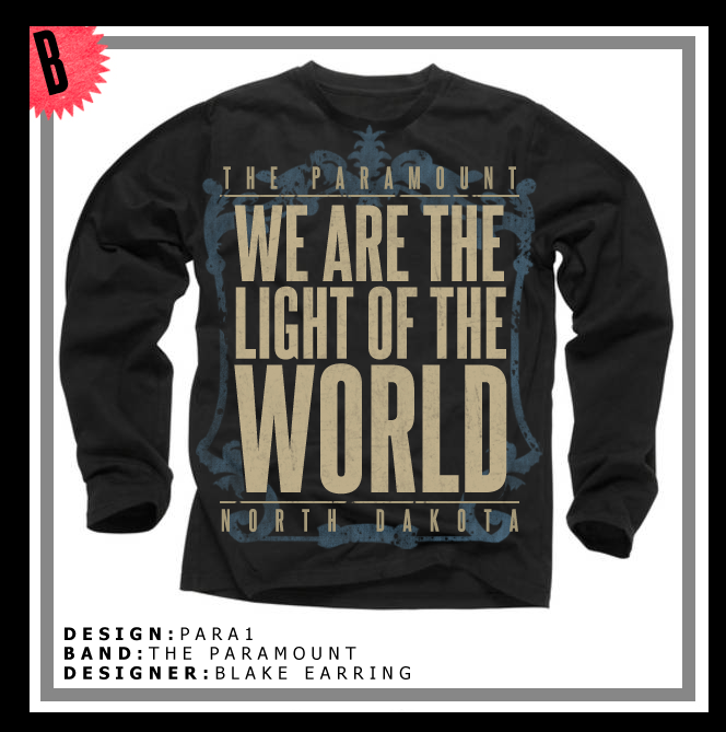 30fe61da The Paramount — We Are The Light Of The World - Lyric T-shirt