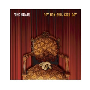 Image of THE DRAIN - BOY BOY GIRL GIRL BOY