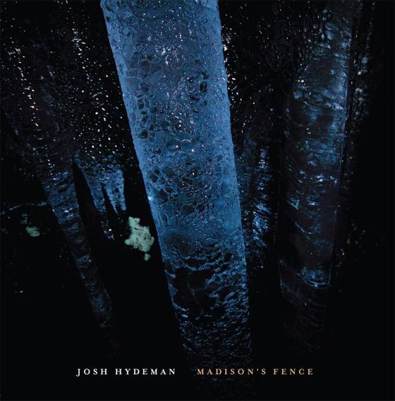 "Image of B!158 Josh Hydeman ""Madison's Fence"" LP"