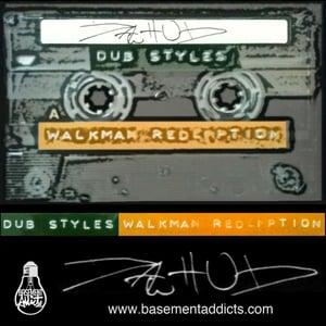 Image of Dawhud - Dub Styles: Walkman Redemption (Chronic Tape)
